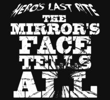 HLR - The Mirror's Face Tells All by heroslastrite