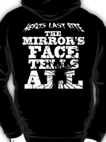 HLR - The Mirror's Face Tells All T-Shirt