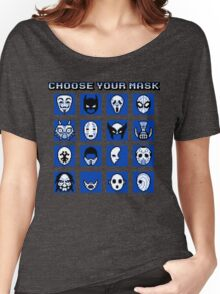 Choose Your Mask (Blue) Women's Relaxed Fit T-Shirt