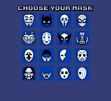 Choose Your Mask (Blue) Unisex T-Shirt