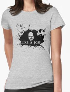 Like a Joss Womens Fitted T-Shirt