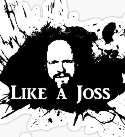 Like a Joss Sticker