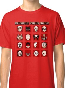 Choose Your Mask (Red) Classic T-Shirt