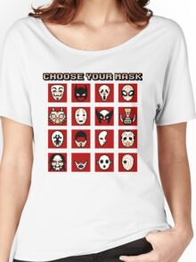 Choose Your Mask (Red) Women's Relaxed Fit T-Shirt