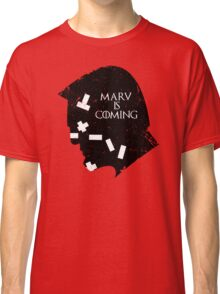 MARV IS COMING Classic T-Shirt