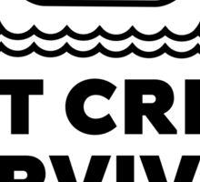 Shit Creek Survivor Black Sticker