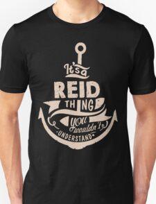 It's a REID shirt Unisex T-Shirt