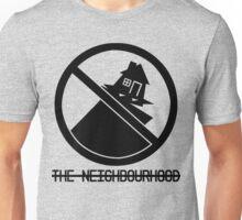 The Neighbourhood Watch Unisex T-Shirt
