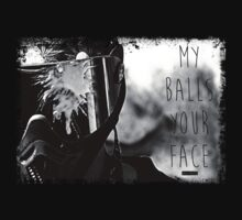My Balls Your Face (wolfpack) by sevo157