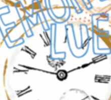 Time Heals, an Iyrian saying Sticker