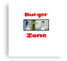 Burger Zone Canvas Print