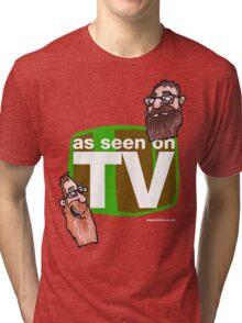 As seen on TV top Tri-blend T-Shirt
