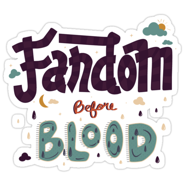 Fandom Before Blood by pandanemar