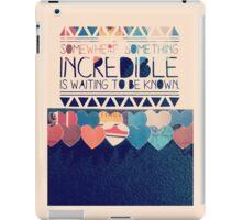 Incredible iPad Case/Skin