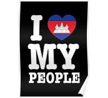 I Heart (Love) My Khmer People Poster
