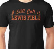 Lewis Field Forever Unisex T-Shirt