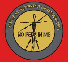 T Push-Up - My Performance Enhancement Drug Baby Tee
