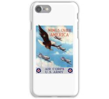 Wings Over America -- Air Corps WWII iPhone Case/Skin