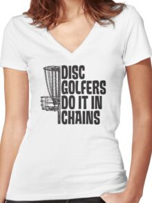 Disc Golfers Do It In Chains (Light Shirts & Stickers) Women's Fitted V-Neck T-Shirt