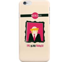 The Blind Banker iPhone Case/Skin