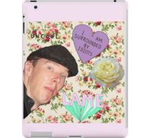 Hide yo gurlz, Benedict Cumberbatch is about! iPad Case/Skin