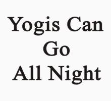 Yogis Can Go All Night  by supernova23