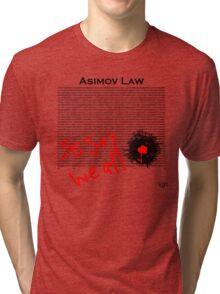 Asimov Law - so say we all Tri-blend T-Shirt