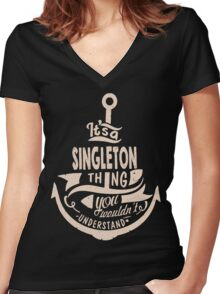 It's a SINGLETON shirt Women's Fitted V-Neck T-Shirt