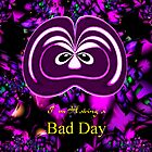 I'm Having a Bad Day by Dennis Melling