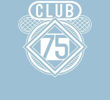 Club 75 Unisex T-Shirt