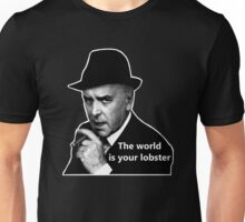 The World Is Your Lobster Unisex T-Shirt