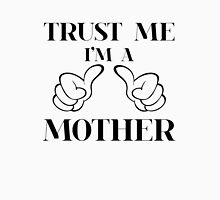 Trust me i'm a mother Womens Fitted T-Shirt