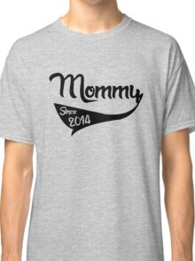 Mommy 2014 Classic T-Shirt