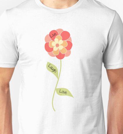 Live, Laugh, Love  Unisex T-Shirt