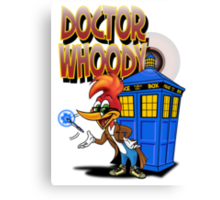DOCTOR WHOODY Canvas Print