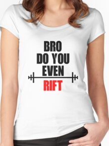 Do you even Rift? Women's Fitted Scoop T-Shirt