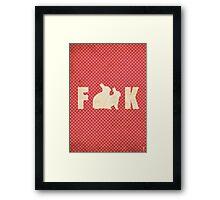 F**k Framed Print