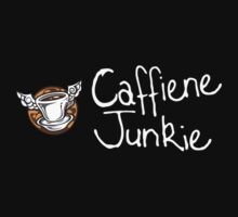 Caffiene junkie white writing by Oliver James