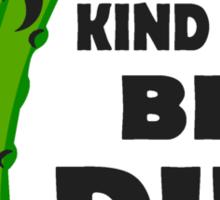 Big Dill Sticker