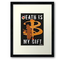 BUFFY: DEATH IS MY GIFT Framed Print