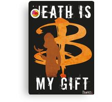 BUFFY: DEATH IS MY GIFT Canvas Print