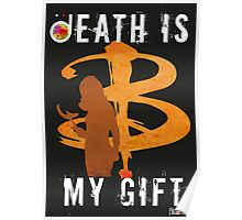 BUFFY: DEATH IS MY GIFT Poster