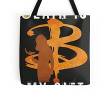 BUFFY: DEATH IS MY GIFT Tote Bag