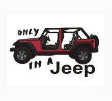 Only in a red Jeep wrangler by artisticattitud