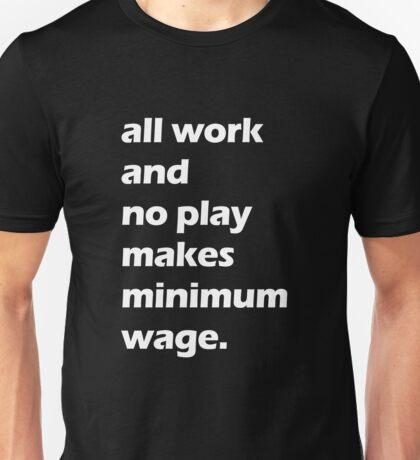 Work Ethic - White Unisex T-Shirt