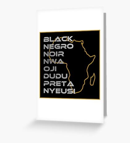 BLACK in Every Language Greeting Card