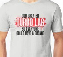 Turbo Lag Unisex T-Shirt