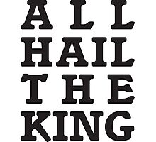 All Hail the King Photographic Print