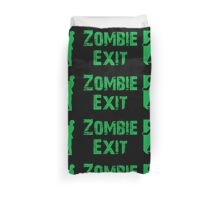 ZOMBIE EXIT SIGN by Zombie Ghetto Duvet Cover