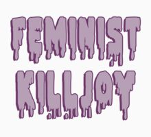 Feminist Killjoy by ShayleeActually
